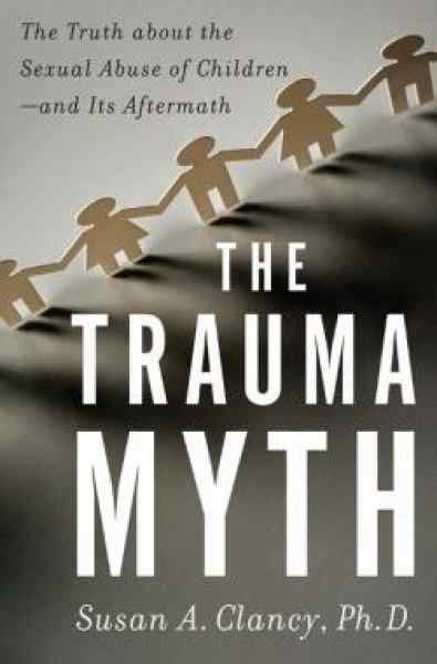 trauma-myth-the-truth-about-the-sexual-abuse-of-children-and-its-aftermath.jpg